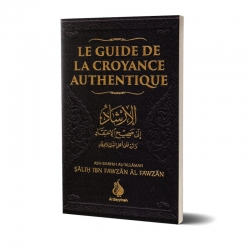 Le guide de la croyance authentique