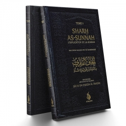Sharh As-Sunnah L'explication de la sunnah (2 volumes)