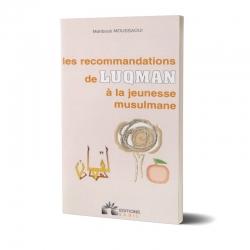 Les Recommandations de Luqman à la Jeunesse Musulmane