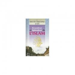 Grandeur et splendeur de l'Islam