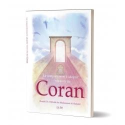 Le comportement à adopter vis-à-vis du Coran