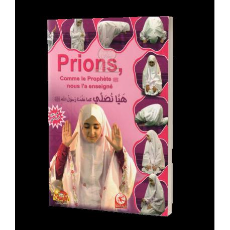 Prions, comme le prophète (SWS) nous l'a enseigné - Toyor Al jannah - 2éme édition (Fille)