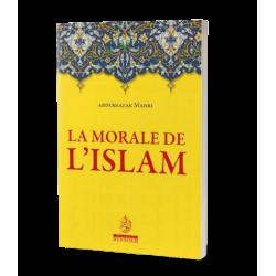 La morale de l'islam - Abdelrrazak Mahri - Maison d'ennour
