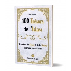 100 Trésors de l'Islam - Principes du Coran et de la Sunna - Muslimlife